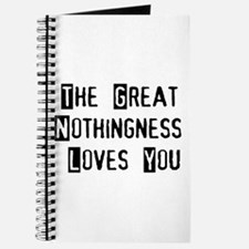 Great Nothingness Loves You Journal