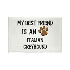 My best friend is an ITALIAN GREYHOUND Rectangle M