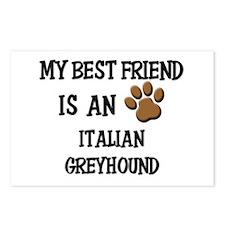 My best friend is an ITALIAN GREYHOUND Postcards (