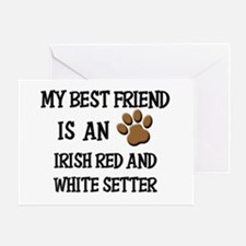 My best friend is an IRISH RED AND WHITE SETTER Gr