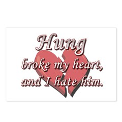 Hung broke my heart and I hate him Postcards (Pack