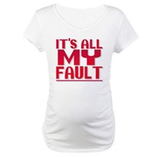 It's All My Fault Shirt