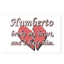 Humberto broke my heart and I hate him Postcards (