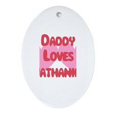 Daddy Loves Nathaniel Oval Ornament