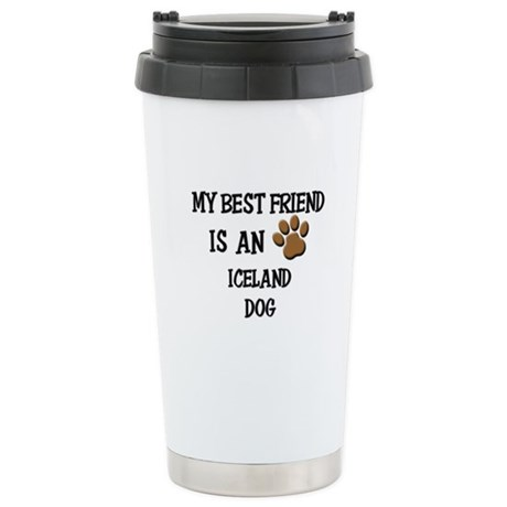 My best friend is an ICELAND DOG Stainless Steel T