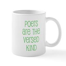 Poets are the versed kind Mug