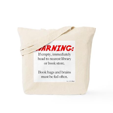 Book Bag Warning Tote Bag