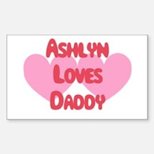 Ashlyn Loves Daddy Rectangle Decal