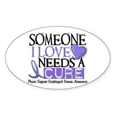 Needs A Cure ESOPHAGEAL CANCER Oval Decal