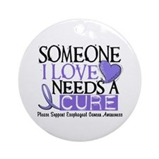 Needs A Cure ESOPHAGEAL CANCER Ornament (Round)