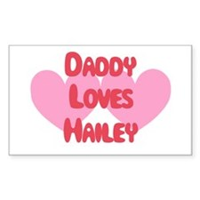 Daddy Loves Hailey Rectangle Decal