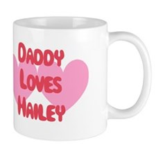 Daddy Loves Hailey Mug