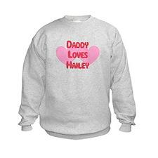 Daddy Loves Hailey Sweatshirt