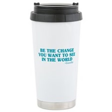 Be The Change You Want Travel Mug