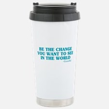 Be The Change You Want Travel Mug