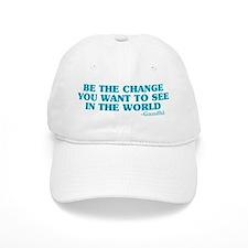 Be The Change You Want Baseball Baseball Cap