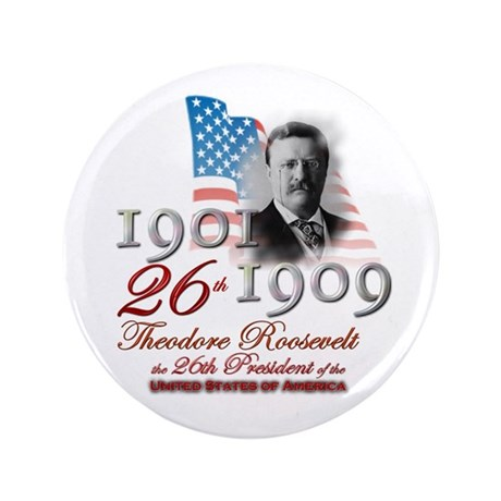"""26th President - 3.5"""" Button (100 pack)"""