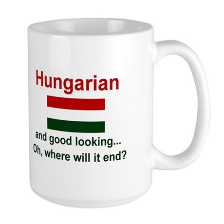Good Looking Hungarian Large Mug