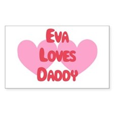 Eva Loves Daddy Rectangle Decal