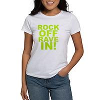 Rock Off Rave In Women's T-Shirt