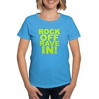 Rock Off Rave In Women's Dark T-Shirt