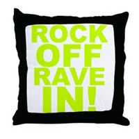 Rock Off Rave In Throw Pillow