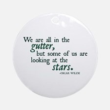 We Are All in the Gutter Ornament (Round)
