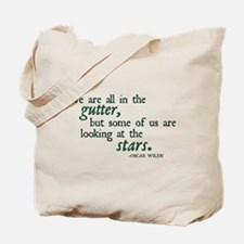 We Are All in the Gutter Tote Bag