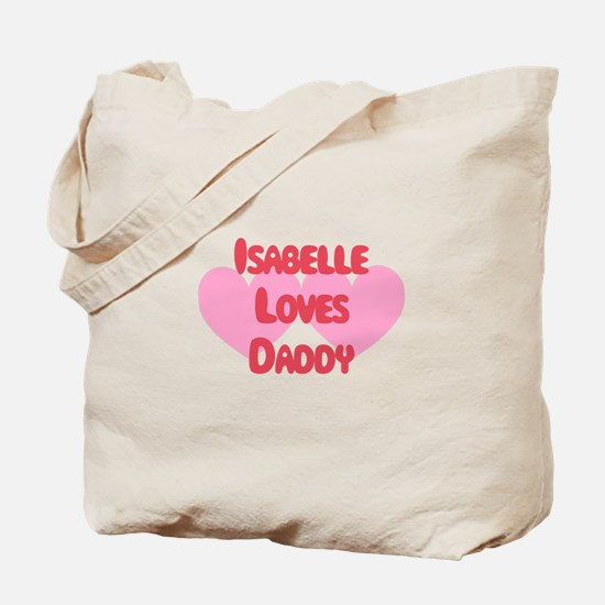 Isabelle Loves Daddy Tote Bag