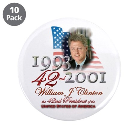 "42nd President - 3.5"" Button (10 pack)"