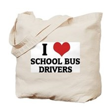 I Love School Bus Drivers Tote Bag