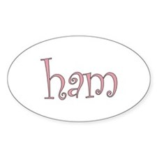 """Girly """"Ham"""" Oval Decal"""