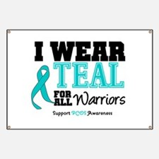 I Wear Teal Warriors Banner