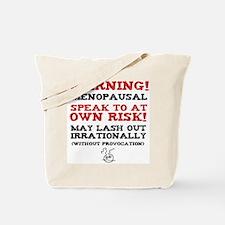 Warning Menopausal Tote Bag
