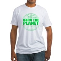 Hack The Planet Fitted T-Shirt