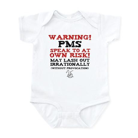 Warning PMS Infant Bodysuit