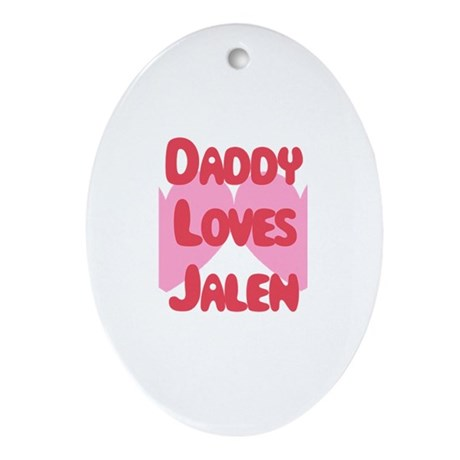 Daddy Loves Jalen Oval Ornament