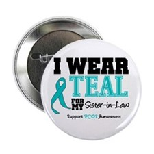 "IWearTeal Sister-in-Law 2.25"" Button"