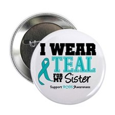 "IWearTeal Sister 2.25"" Button"