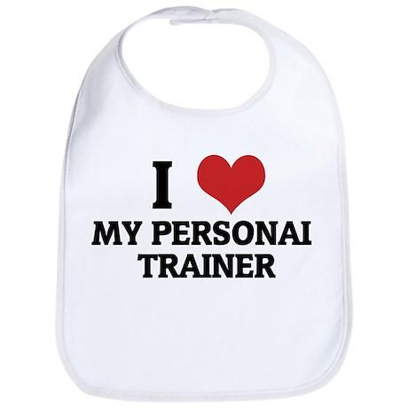 I Love My Personal Trainer Bib