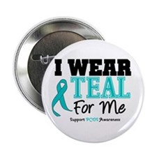 """I Wear Teal For Me 2.25"""" Button (100 pack)"""