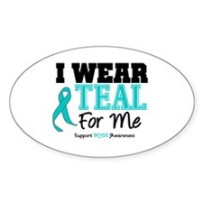 I Wear Teal For Me Oval Decal