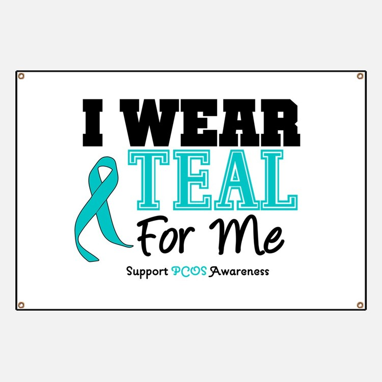 I Wear Teal For Me Banner