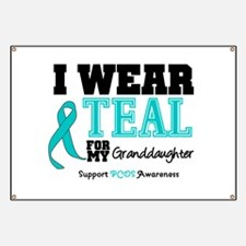 IWearTeal Granddaughter Banner