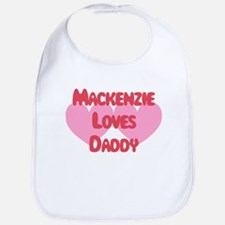 Mackenzie Loves Daddy Bib