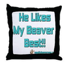 He Likes My Beaver Best! Throw Pillow