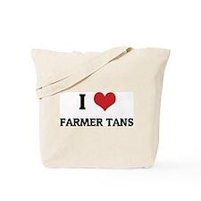 I Love Farmer Tans Tote Bag