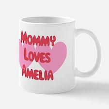 Mommy Loves Amelia Mug