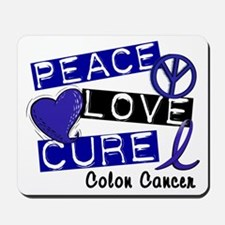 PEACE LOVE CURE Colon Cancer Mousepad