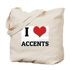 I Love Accents Tote Bag